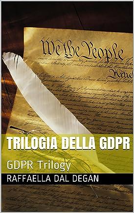 Trilogia della GDPR: GDPR Trilogy