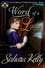 Word of a Lady (The Six Pearls of Baron Ridlington Book 3)