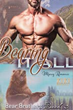 Bearing it All: Bear Brothers Mpreg Romance Book 2