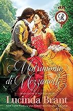 Scaricare Libri Matrimonio di Mezzanotte: Un Romanzo Storico Georgiano (La Saga Della Famiglia Roxton Vol. 1) PDF