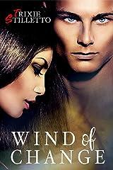 Wind of Change Kindle Edition