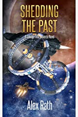 Shedding the Past (The Coalition Book 8) Kindle Edition