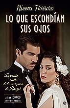 Lo que escondían sus ojos (Spanish Edition)
