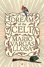 表紙: The Dream of the Celt (English Edition) | Mario Vargas Llosa