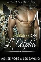 L'Obsession de l'Alpha (Alpha Bad Boys t. 5)