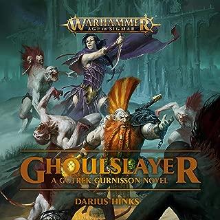 Ghoulslayer: Warhammer: Age of Sigmar