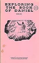 Exploring the Book of Daniel (Book Six)