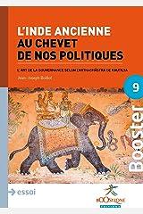 L'Inde ancienne au chevet de nos politiques: L'art de la gouvernance selon l'Arthashâstra de Kautilya (Folio Classique t. 1173) Format Kindle