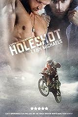 The Holeshot Kindle Edition