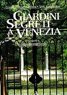 Giardini Segreti a Venezia