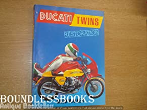 Ducati Twins Restoration (Osprey Restoration Guide)