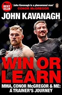 Win or Learn: MMA, Conor McGregor and Me: A Trainer'