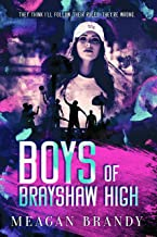 Boys of Brayshaw High (English Edition)