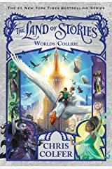 The Land of Stories: Worlds Collide Kindle Edition