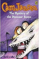 Cam Jansen: The Mystery of the Dinosaur Bones #3 Kindle Edition