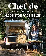 Chef de caravana: 70 recetas