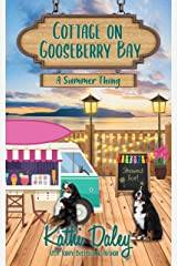 Cottage on Gooseberry Bay: A Summer Thing Kindle Edition