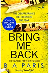 Bring Me Back: The gripping Sunday Times bestseller now with an explosive new ending! (181 POCHE) (English Edition) Formato Kindle