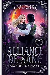 Alliance de Sang (Vampire Dynasty t. 1) Format Kindle