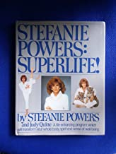 Stefanie Powers: Superlife!