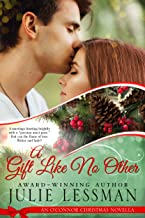 A Gift Like No Other: An O'Connor Christmas Novella (NOTE: Edgy Inspirational)
