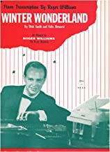 WINTER WONDERLAND - Piano Transcription By Roger Williams (Piano Solo) SHEET MUSIC 1959; As Played by Roger Williams on Kapp Records