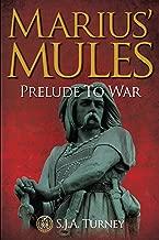 Marius' Mules: Prelude to War (English Edition)