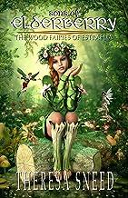 The Wood Fairies of Estraelia (Sons of Elderberry Book 2)