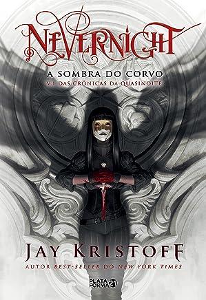 Nevernight: Sombra do corvo (Crônicas da Quasinoite Livro 1) (Portuguese Edition)
