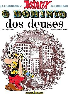 Asterix - Asterix e o Domínio dos Deuses - Volume 17