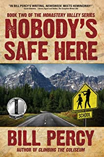 Nobody's Safe Here (Monastery Valley Book 2)