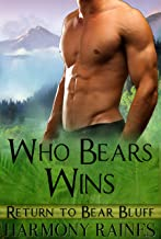 Who Bears Wins (Return To Bear Bluff Book 4)