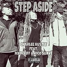 Step Aside (feat. MxoCliff & Rico Suavè) [Explicit]