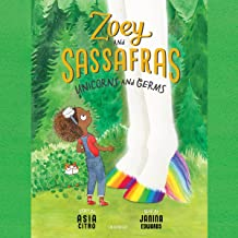 Zoey and Sassafras: Unicorns and Germs: The Zoey and Sassafras Series, Book 6
