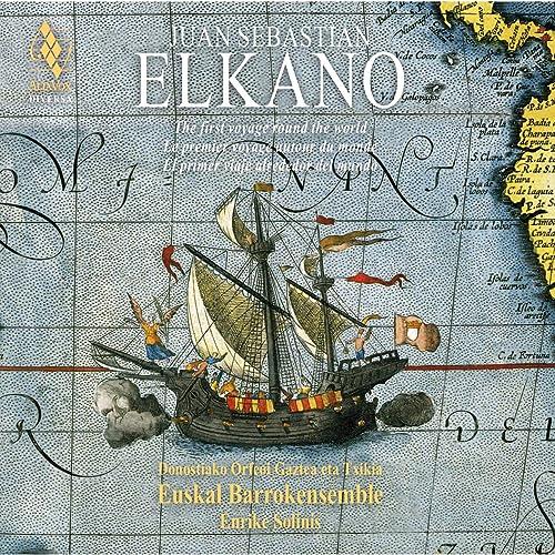 Juan Sebastian Elkano de Euskal Barrokensemble & Donostiako ...