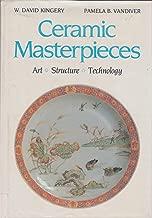 Ceramic Masterpieces: Art, Structure, Technology