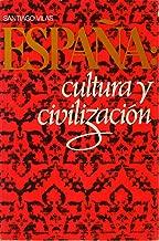 Espana: Cultura y Civilizacion
