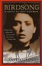 Birdsong: A Novel of Love and War