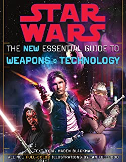 The New Essential Guide to Weapons and Technology: Revised Edition: Star Wars