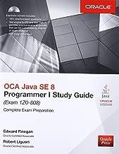 OCA Java SE 8 Programmer I Study Guide (Exam 1Z0-808) (Oracle Press)