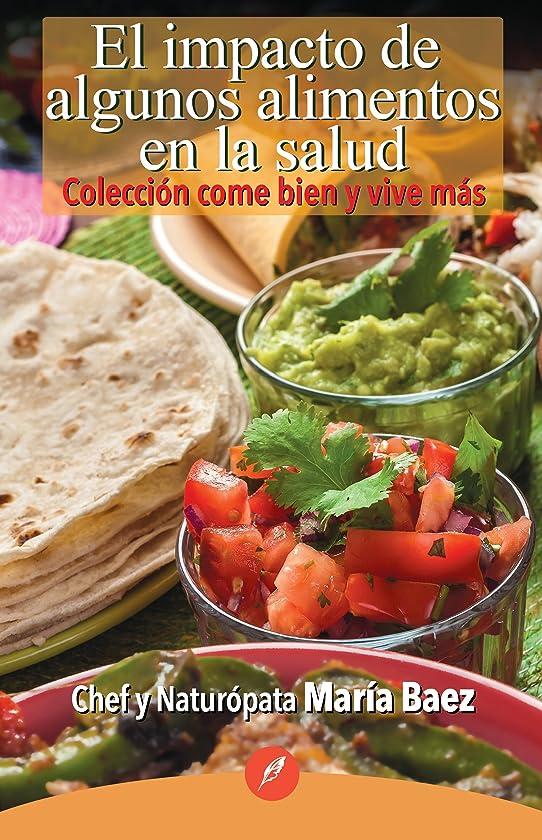 多様体ラリー悩むEl impacto de algunos alimentos en la salud (Spanish Edition)