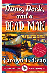 DUNE, DOCK, and a DEAD MAN: A Ravenwood Cove Cozy Mystery (book 2) (English Edition) eBook Kindle