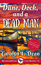 DUNE, DOCK, and a DEAD MAN: A Ravenwood Cove Cozy Mystery (book 2) (English Edition)