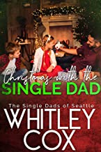Christmas with the Single Dad (The Single Dads of Seattle Book 5) (English Edition)