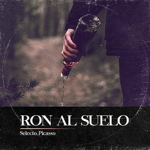 Ron al Suelo [Explicit] de Selecto Picasso en Amazon Music ...