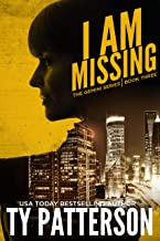 I Am Missing: A Gripping Mystery Suspense Novel (Gemini Series of Thrillers Book 3)