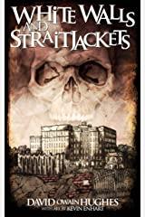 Whitewalls and Straitjackets: A Road trip with Serial Killers Kindle Edition