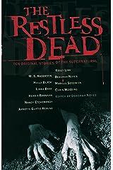 The Restless Dead: Ten Original Stories of the Supernatural Hardcover
