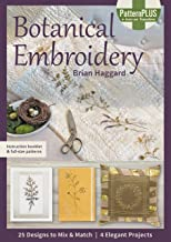 Botanical Embroidery: 25 Designs to Mix & Match; 4 Elegant Projects