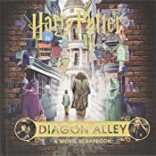 Harry Potter - Diagon Alley: A Movie Scrapbook